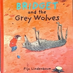 Bridget and the Grey Wolves