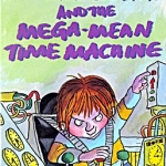 213 Horrid Henry and the Mega-Mean Machine