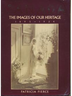 CANADA THE IMAGES OF OUR HERITAGE 1895-1924