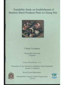 Feasibility Study on Establishment of Bomboo Shoot Products Plant in Chiang Mai