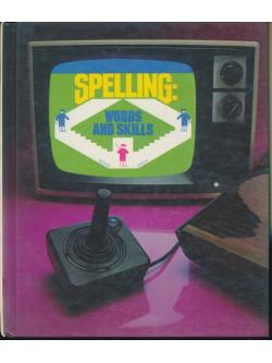 Spelling:Words and Skills