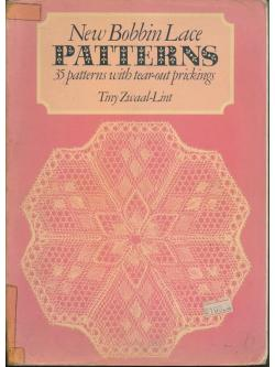 New Bobbin Lace PATTERNS 35 patterns with tear-out prickings
