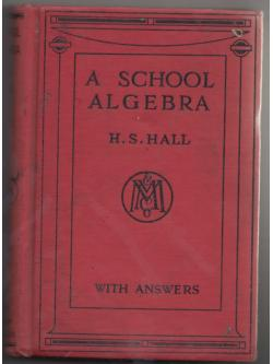 A SCHOOL ALGEBRA H.S HALL