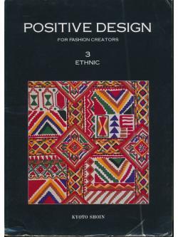 POSITIVE DESIGN FOR FASHION CREATORS 3 ETHNIC