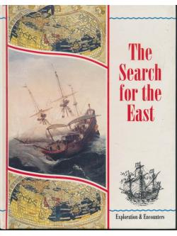 The Search for the East