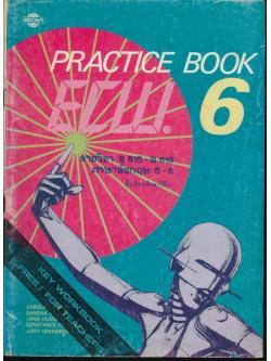 KEY PRACTICE BOOK ECW.6 รายวิชา อ615- อ616 ภาษาอังกฤษ 5-6 ชั้นมัธยมศึกษาปีที่ 6