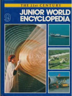 THE 21 st CENTURY JUNIOR WORLD Encyclopedia 9