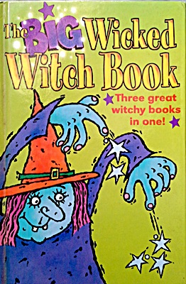 The Big Wicked Witch Book