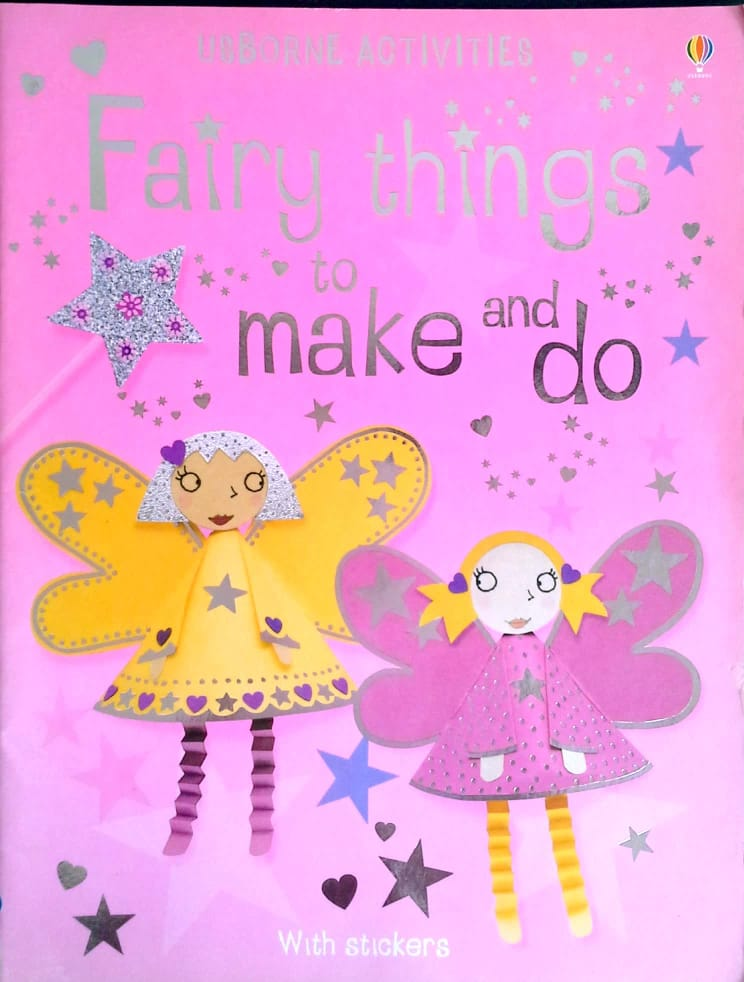 Usborne Activities – Fairy Things to Make and Do