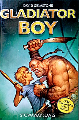 Gladiator Boy: Stowaway Slaves