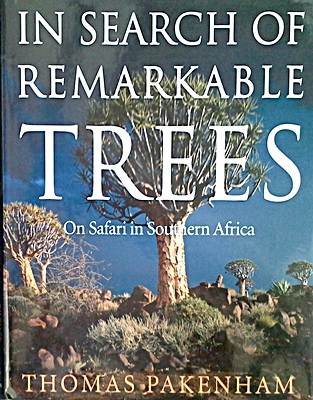 In Search of Remarkable Trees: On Safari in Southern Africa