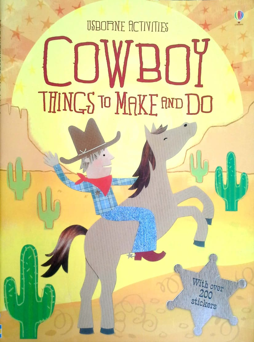 Usborne Activities – Cowboy Things to Make and Do