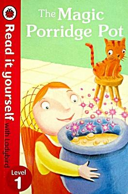 Read It Yourself Level 1: Magic Porridge Pot