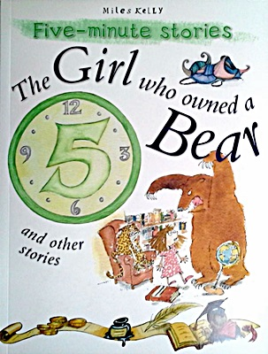 Five Minute Stories: Girl who Owned a Bear and other stories