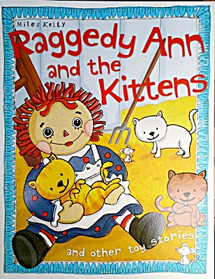 Toy Stories: Raggedy Ann & Kittens and other stories