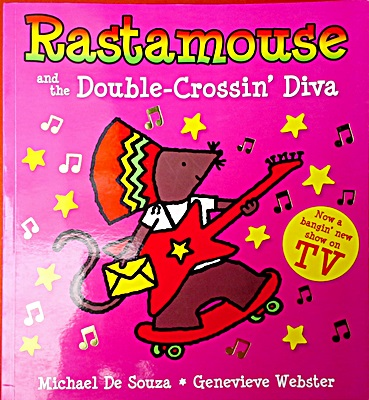 Rastamouse and the Double Crossin' Diva
