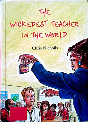 The Wickedest Teacher in the World