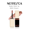 Merrez'Ca Speak Velvet Lip #203 Chicano