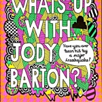 What's Up With Jody Barton