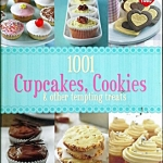 1001 Cupcakes, Cookies & Tempting Treats