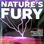 Nature's Fury: An Illustrated History of Natural Disasters