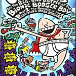 Captain Underpants and the Big, Bad Battle of the Bionic Booger Boy: Part II