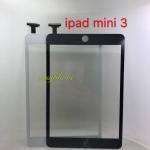 ทัสกรีน I Pad mini3 (ทัสเปล่า) // มีสี ดำ,ขาว