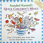 Annabel Karmel's Quick Children's Meals