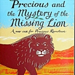Precious & the Mystery of the Missing Lion