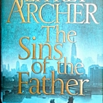 The Sins of the Fathers (The Clifton Chronicles #2)