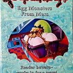 goosebumps - Egg Monsters from Mars