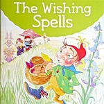 The Wishing Spells (Enid Blyton: Star Reads Series 3)