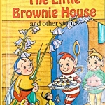 The Little Brownie House and other stories