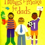 Usborne Activities – Things to Make for Dads