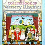 The Collins Book of Nursery Rhymes