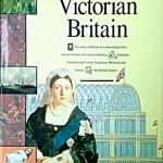 History of Britain - Victorian Britain