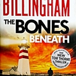 The Bones Beneath (Tom Thorne #12)