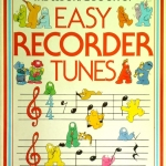 The Usborne Book of Easy Recorder Tunes