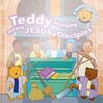 Teddy Horsley Meets Jesus's Disciples