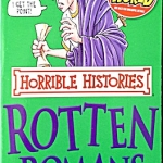 Horrible History - Rotten Romans