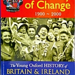 Young Oxford History of Britain & Ireland: 5 Century of Change 1900 - 2000