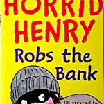 217 Horrid Henry Robs the Bank