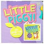 Little Piggy! + Little Tiger!