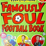 Famously Foul Football Book