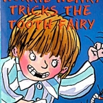 203 Horrid Henry Tricks the Tooth Fairy