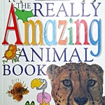 The Really Amazing Animal Book
