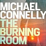 The Burning Room (Harry Bosch #19)