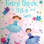 Usborne Activities – Fairy Things to Stich and Sew