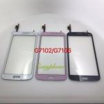 ทัสกรีน Samsung G7102/G7106 / Galaxy Grand 2