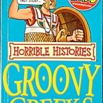 Horrible History - The Groovy Greeks